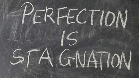 Perfectionism is a form of theft